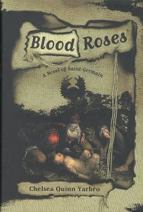 Blood Roses: A Novel of the Count Saint-Germain