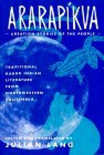Ararapikva: Traditional Karuk Indian Literature from Northwestern California
