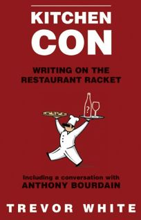 Kitchen Con: Writing on the Restaurant Racket