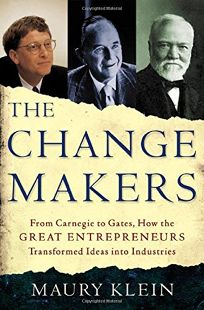 THE CHANGE MAKERS: From Carnegie to Gates