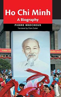 Ho Chi Minh: From Revolutionary to Icon