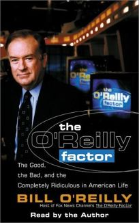 The OReilly Factor: The Good