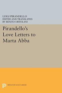 Pirandellos Love Letters to Marta ABBA