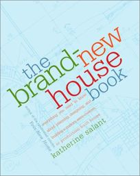 The Brand-New House Book: Everything You Need to Know about Planning