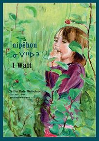 Nipehon / I Wait