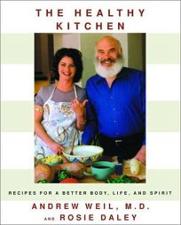 THE HEALTHY KITCHEN: Recipes for a Better Body