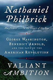 Valiant Ambition: George Washington