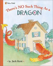Theres No Such Thing as a Dragon