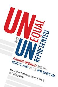 Unequal and Unrepresented: Political Inequality and the People's Voice in the New Gilded Age