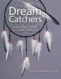 Dream Catchers: Legend