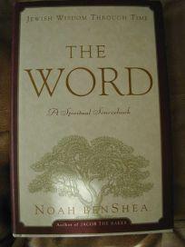The Word:: Jewish Wisdom Through Time: A Spiritual Sourcebook
