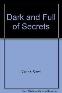 Dark and Full of Secrets