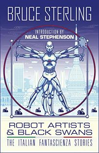 Robot Artists & Black Swans: The Italian Fantascienza Stories