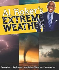 Al Rokers Extreme Weather: Tornadoes