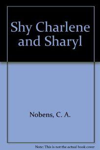 Shy Charlene and Sharyl