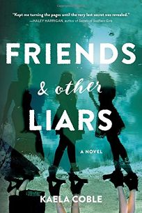 Friends and Other Liars