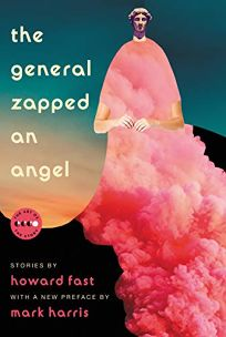 The General Zapped an Angel