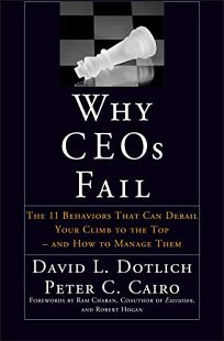 Nonfiction book review why ceos fail the 11 behaviors that can why ceos fail the 11 behaviors that can derail your climb to the top fandeluxe Image collections