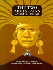 The Two Mountains: An Aztec Legend