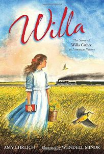 Willa: The Story of Willa Cather
