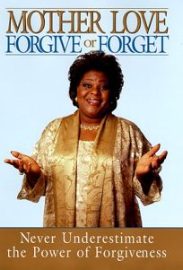 Forgive or Forget: Never Underestimate the Power of Forgiveness