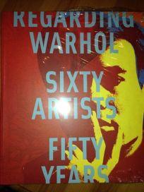 Regarding Warhol: Sixty Artists