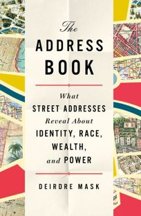 The Address Book: What Street Addresses Reveal About Identity