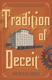 Tradition of Deceit: A Chloe Ellefson Mystery