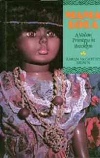 Mama Lola: A Vodou Priestess in Brooklyn