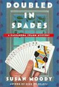 Doubled in Spades: A Cassandra Swann Mystery