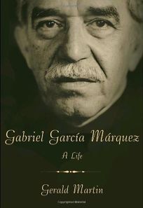 Gabriel Garca Mrquez: A Life
