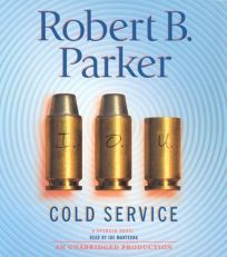 Cold Service: A Spenser Novel