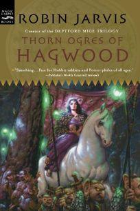 THORN OGRES OF HAGWOOD
