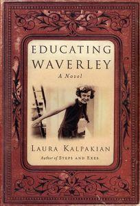 EDUCATING WAVERLY