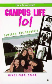 College Life 101: Cameron: The Sorority