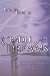 CRADLE OF DREAMS