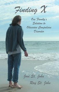 Finding X: One Familys Solution to Obsessive Compulsive Disorder
