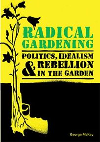 Radical Gardening: Politics