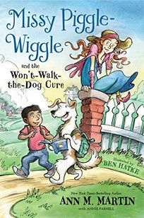 Missy Piggle-Wiggle and the Wont-Walk-The-Dog Cure