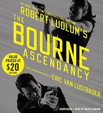 Robert Ludlums the Bourne Ascendancy