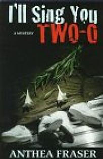 Ill Sing You Two-O: An Inspector Webb Mystery