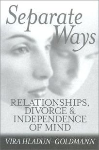 SEPARATE WAYS: Relationships