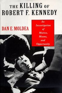 The Killing of Robert F. Kennedy: An Investigation of Motive