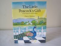 The Little Peacocks Gift: A Chinese Folk Tale