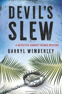 Devils Slew: A Detective Barrett Raines Mystery
