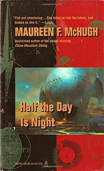 Half the Day is Night