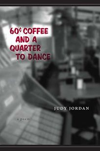 SIXTY-CENT COFFEE AND A QUARTER TO DANCE