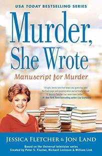 Manuscript for Murder: A Murder