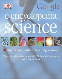 DK Google E.Encyclopedia: Science