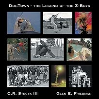 DogTown: The Legend of the Z-Boys